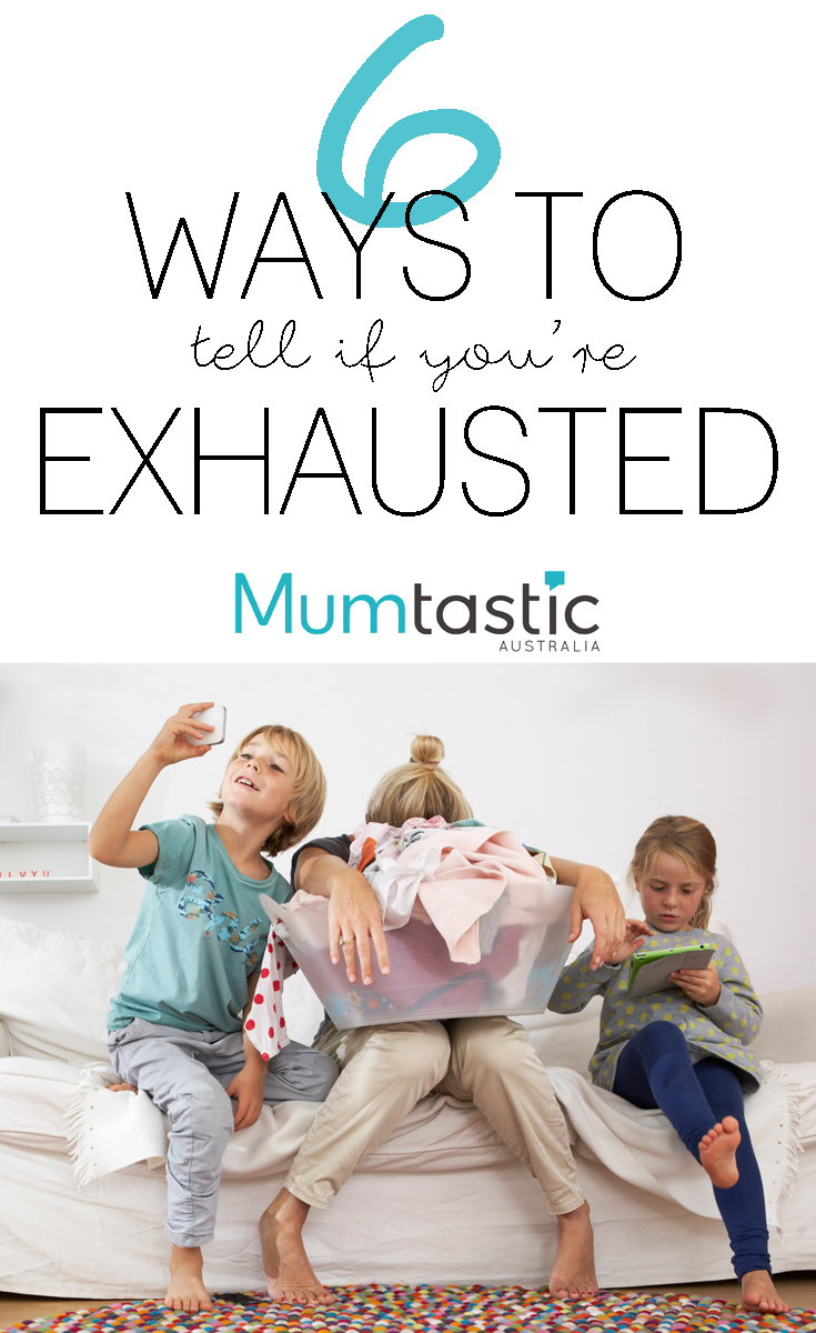 6 ways to tell if you're exhausted