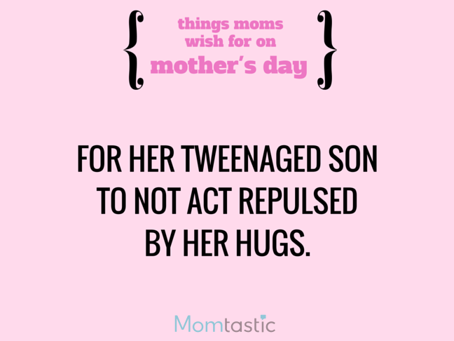 Things Moms Wish for on Mothers Day via @itsMomtastic by @letmestart Her son to forget about cooties and other LOLs for moms   A Mother's Day gift guide