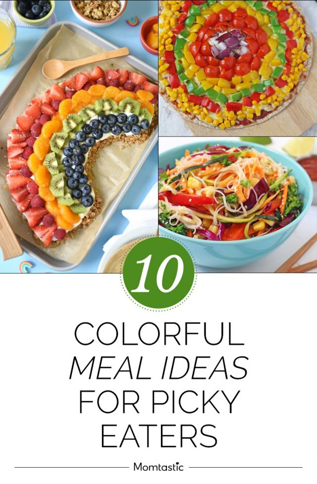 10 Colorful Meal Ideas For Picky Eaters