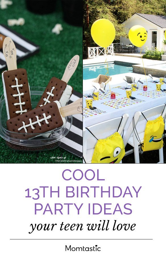 Cool 13th Birthday Party Ideas Your Teen Will Love