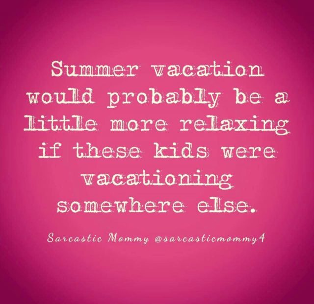 The funniest memes about summertime with the kids on @itsMomtastic by Kim Bongiorno featuring Sarcastic Mommy