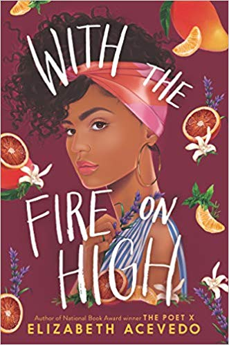 The Best Teen and YA Books Your Kids Should Be Reading This Summer Featuring With the Fire on High by Elizabeth Acevedo | Book list by @letmestart for @itsMomtastic