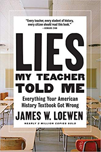 The Best Teen and YA Books Your Kids Should Be Reading This Summer Featuring Lies My Teacher Told Me: Everything Your American History Textbook Got Wrong by James W. Loewen | Book list by @letmestart for @itsMomtastic