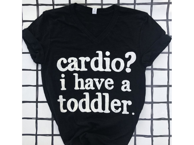 Cardio? I Have A Toddler